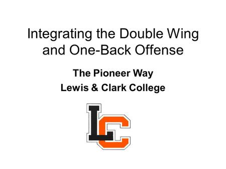 Integrating the Double Wing and One-Back Offense