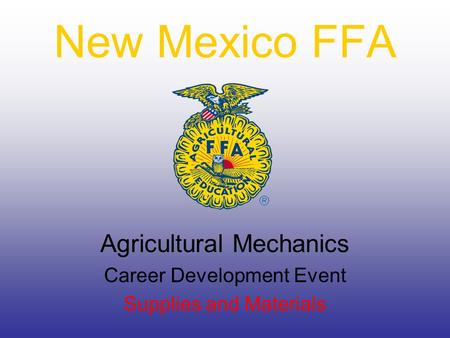 New Mexico FFA Agricultural Mechanics Career Development Event Supplies and Materials.