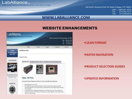 WWW.LABALLIANCE.COM CLEAN FORMAT FASTER NAVIGATION PRODUCT SELECTION GUIDES UPDATED INFORMATION WEBSITE ENHANCEMENTS.