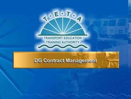DG Contract Management Contract Management 1. Contract Management 1.1Contract Obligations & Disbursement Requirements 1.2 Chamber Contract Evaluation.