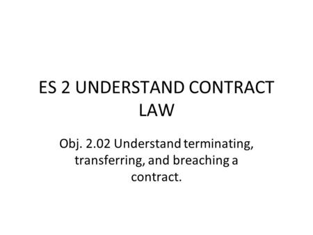 ES 2 UNDERSTAND CONTRACT LAW