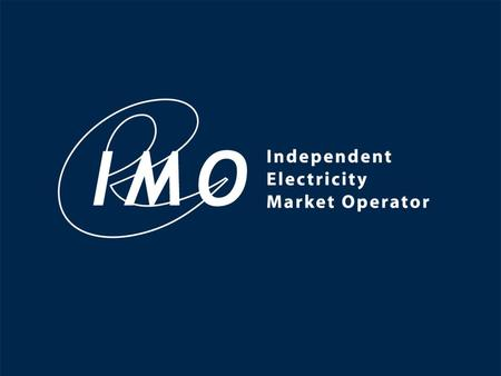 2000, Independent Electricity Market Operator All Rights Reserved 1.