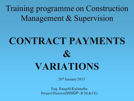 CONTRACT PAYMENTS & VARIATIONS