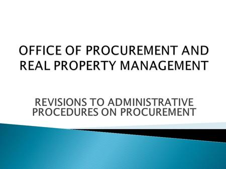 REVISIONS TO ADMINISTRATIVE PROCEDURES ON PROCUREMENT.