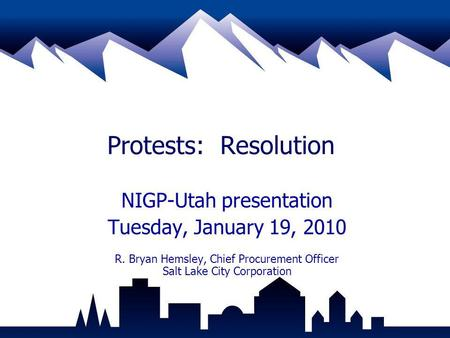 Protests: Resolution NIGP-Utah presentation Tuesday, January 19, 2010