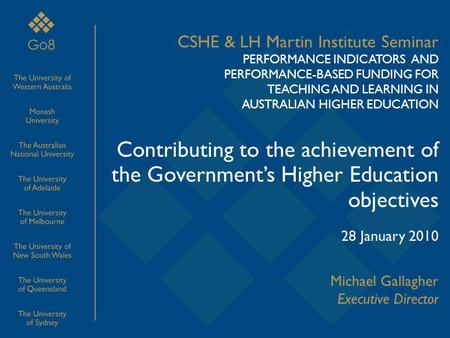 CSHE & LH Martin Institute Seminar PERFORMANCE INDICATORS AND PERFORMANCE-BASED FUNDING FOR TEACHING AND LEARNING IN AUSTRALIAN HIGHER EDUCATION Contributing.