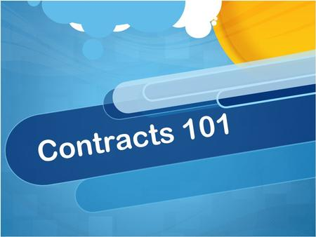 Contracts 101.