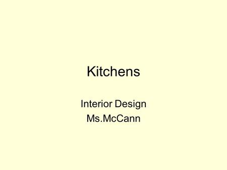 Kitchens Interior Design Ms.McCann. The Art Institute of Houston AIH has a new program - Kitchen and Bath Design, Associate of Applied Arts 2 year program.