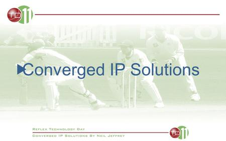 Converged IP Solutions. 1973 DEC, Intel and Xerox collaborate 3mbps Ethernet introduced 1982 Ethernet Standardised between vendors 10 mbps 1995 Fast Ethernet.