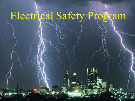 Electrical Safety Program. How Electricity Works Operating an electric switch is like turning on a water faucet. Behind the faucet or switch there must.