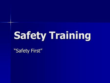Safety Training Safety First. EXITS All exit doors shall be maintained in operable condition. Exit doors shall not be locked, chained, bolted, barred,