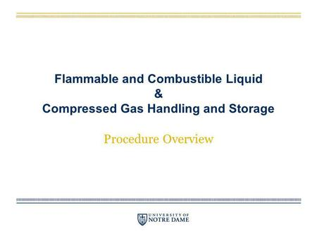 Flammable and Combustible Liquid & Compressed Gas Handling and Storage