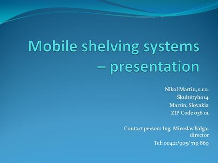 Mobile shelving systems – presentation