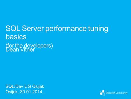 SQL Server performance tuning basics