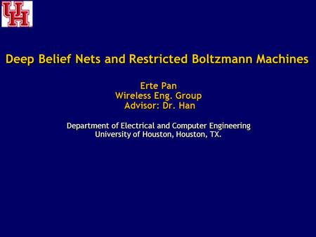 Deep Belief Nets and Restricted Boltzmann Machines