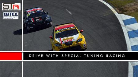 DRIVE WITH SPECIAL TUNING RACING. WORLD TOURING CAR CHAMPIONSHIP 2013.