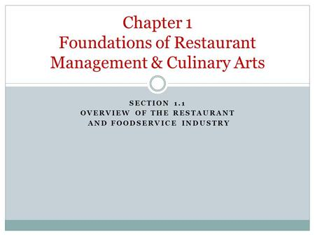 Chapter 1 Foundations of Restaurant Management & Culinary Arts
