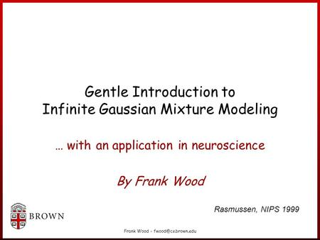 Gentle Introduction to Infinite Gaussian Mixture Modeling