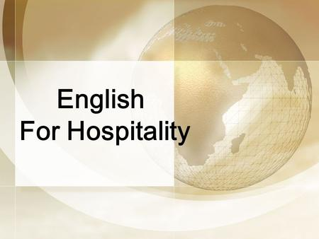 English For Hospitality. Topic 5 Bell Service. Task presenting. Task presenting. Task preparing. Task preparing. Task completing. Task completing. Further.