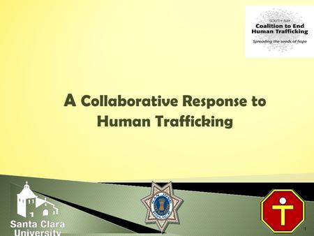 1 A Collaborative Response to Human Trafficking. 2010 Coalition receives OVC funding to provide direct services pre-certification Coalition receives OVC.