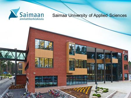 Saimaa University of Applied Sciences. Saimaa University of Applied Sciences is a community of 3,200 students and 300 experts providing. education leading.