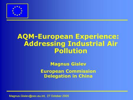 AQM-European Experience: Addressing Industrial Air Pollution