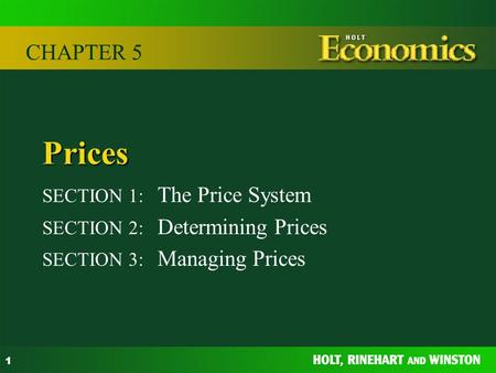 Prices CHAPTER 5 SECTION 1: The Price System