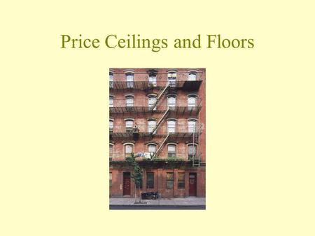 Price Ceilings and Floors. How much rent do you pay per month during the academic year? (Enter DK if you dont know.)