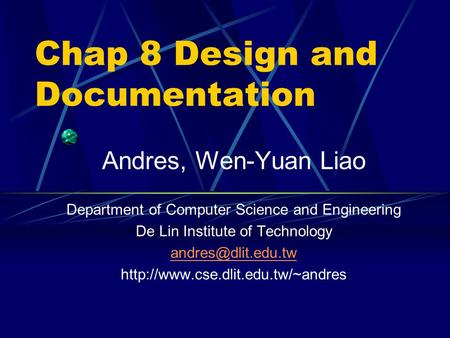 Chap 8 Design and Documentation
