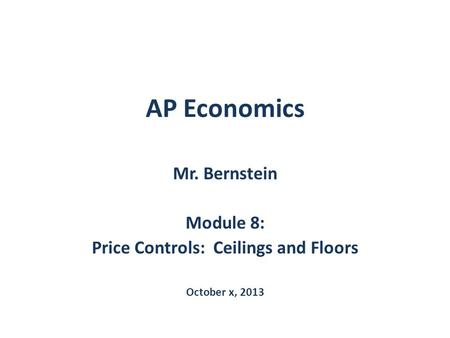 Price Controls: Ceilings and Floors
