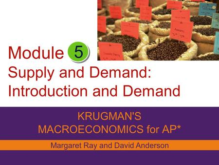 Module Supply and Demand: Introduction and Demand
