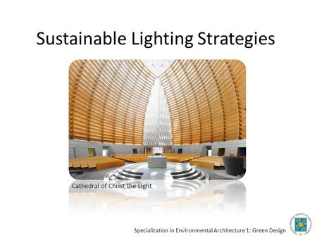 Sustainable Lighting Strategies