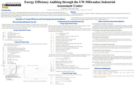 Energy Efficiency Auditing through the UW-Milwaukee Industrial Assessment Center W. Barlas, C. Zahn, and Y. Yuan Department of Mechanical Engineering,