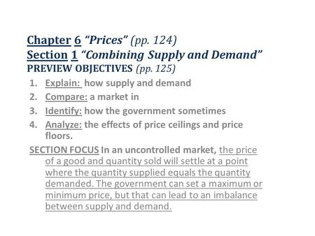 Explain:  how supply and demand Compare: a market in