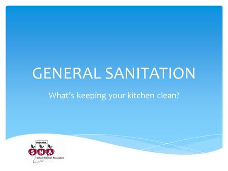 What's keeping your kitchen clean?