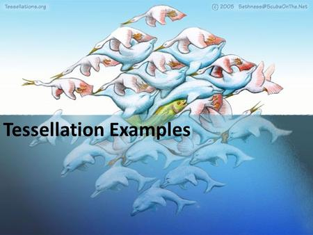 Tessellation Examples