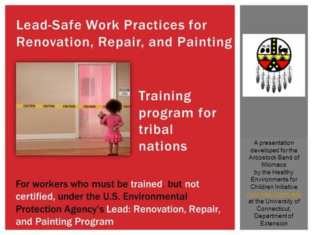 Lead-<strong>Safe</strong> Work Practices for Renovation, Repair, and Painting