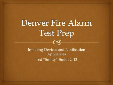 Denver Fire Alarm Test Prep