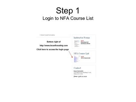 Step 1 Login to NFA Course List. Step 2 Login Screen.