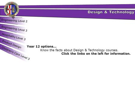 Know the facts about Design & Technology courses.