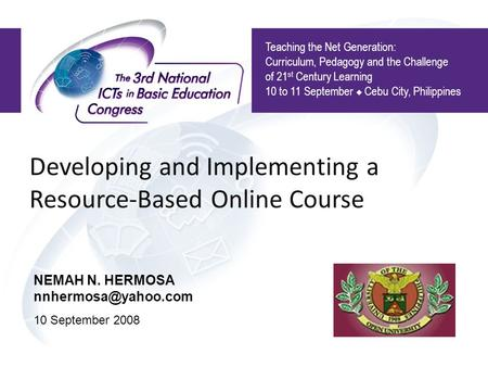 Developing and Implementing a Resource-Based Online Course Teaching the Net Generation: Curriculum, Pedagogy and the Challenge of 21 st Century Learning.