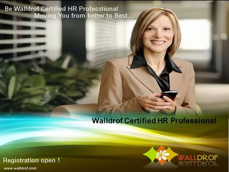 Walldrof Certified HR Professional. Contents Introduction 1 Objectives of Training 2 Training Period,Duration & Fees 3 Course Details 4.