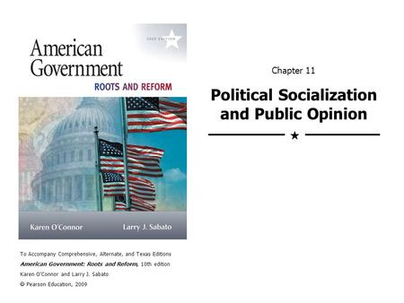 Chapter 11 Political Socialization and Public Opinion