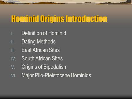 Hominid Origins Introduction