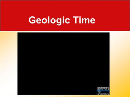 Geologic Time Who is Stan Hatfield and Ken Pinzke.