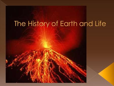 Though we cant be certain, scientists have suggested that the earth was very hot due to volcanoes and meteorites hitting the earth Sometime around 4.4.