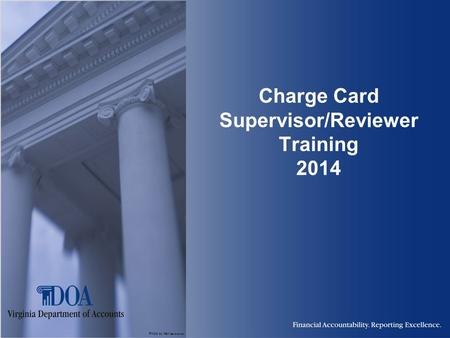 Photo by Karl Steinbrenner Charge Card Supervisor/Reviewer Training 2014.