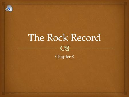 The Rock Record Chapter 8.