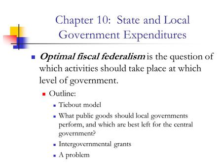 Chapter 10: State and Local Government Expenditures
