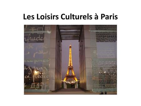 Les Loisirs Culturels à Paris. The Louvre is the worlds largest museum and is the product of centuries of construction. It was originally built by Philippe-Auguste.